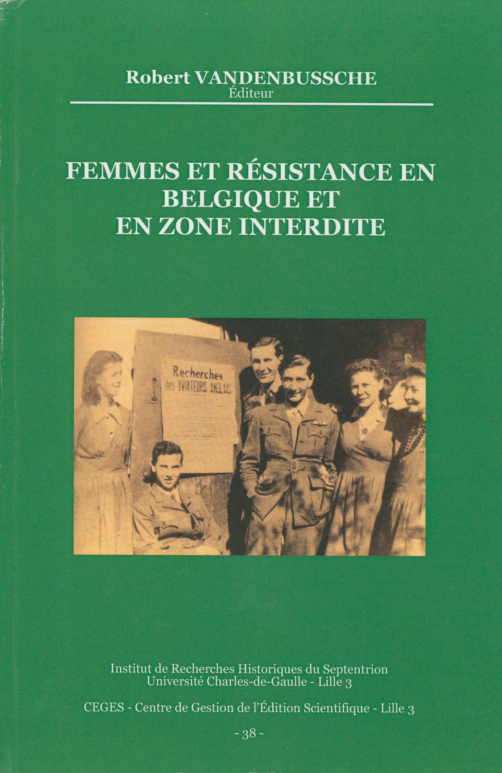 Femmes et Résistance en Belgique et en zone interdite