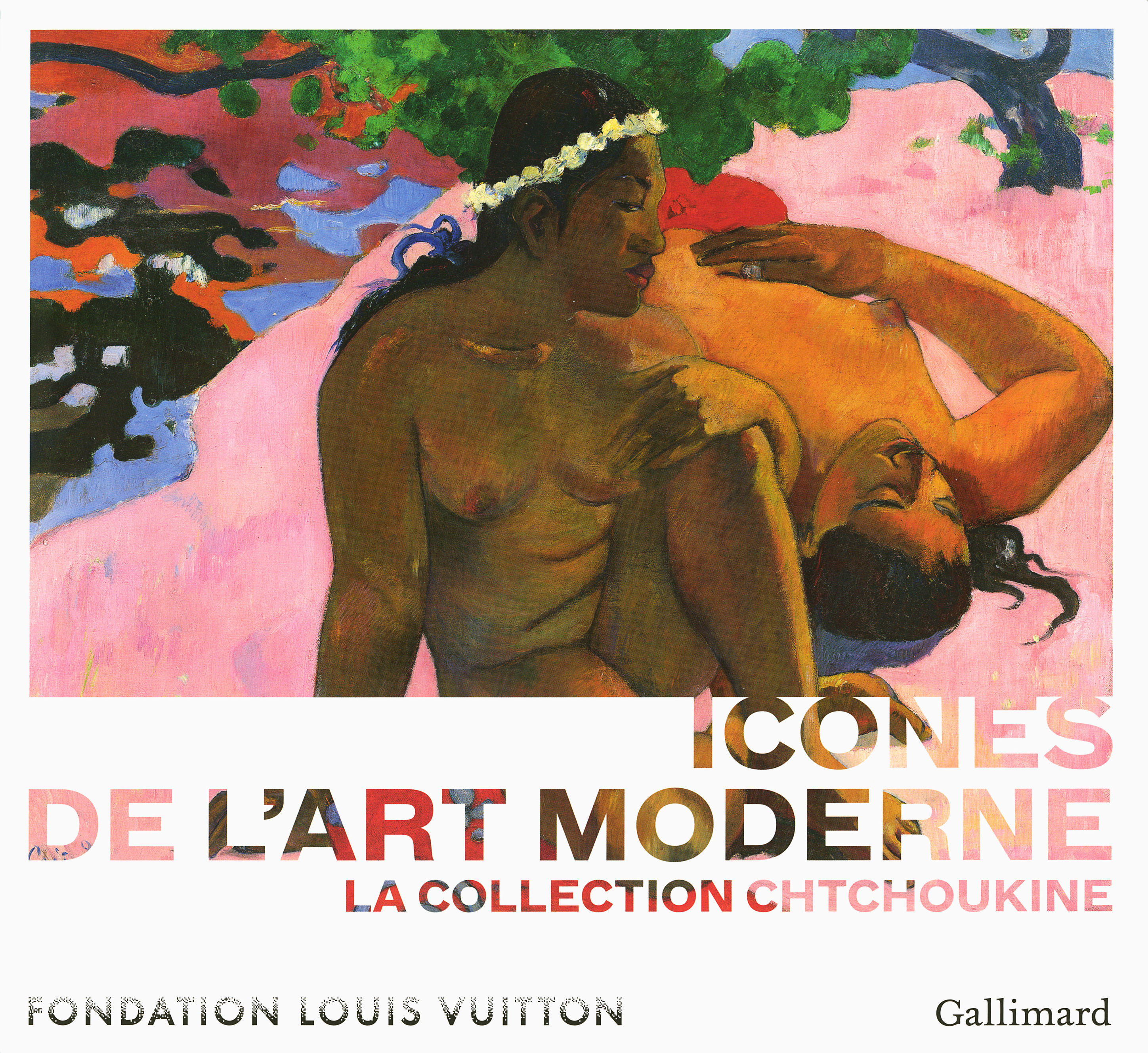 ICONES DE L'ART MODERNE, LA COLLECTION CHTCHOUKINE (NOUVELLE EDITION BROCHEE)