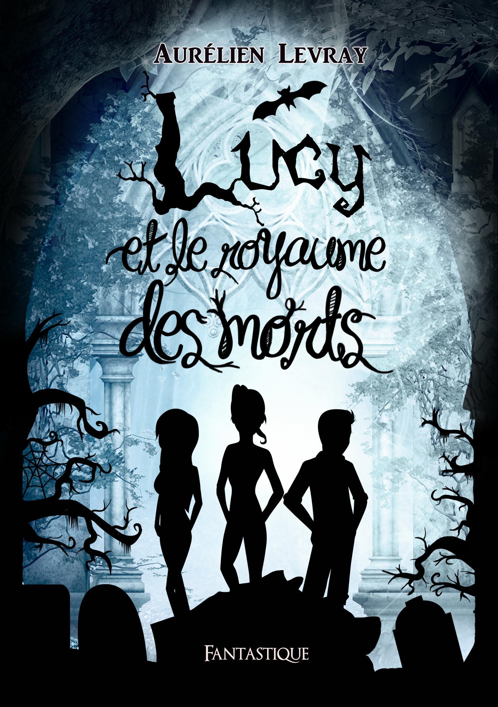 Lucy et le royaume des morts