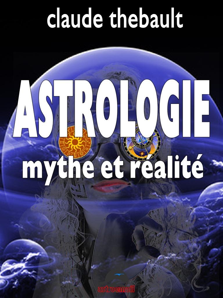 Astrologie Mythe et Réalité