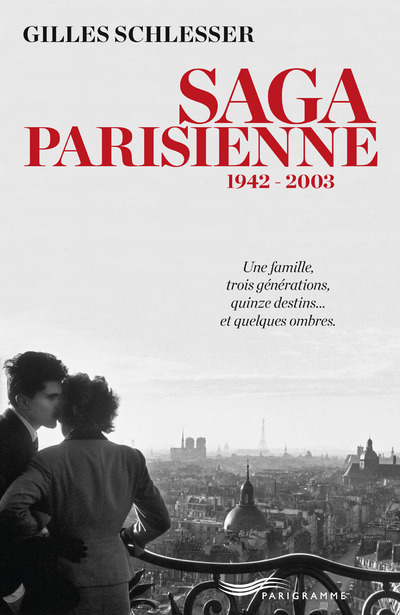 SAGA PARISIENNE 1942-2003 - L'INTEGRALE