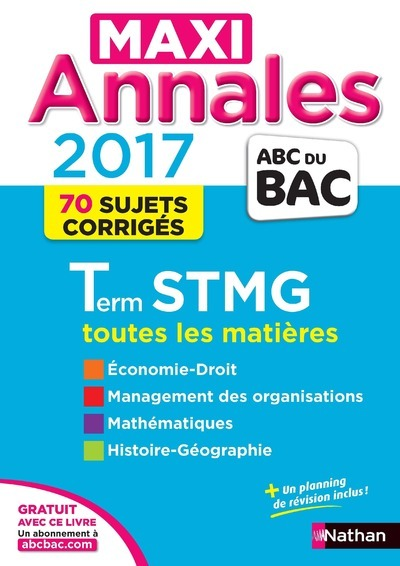 MAXI ANNALES BAC 2017 TERMINALE STMG - CORRIGES