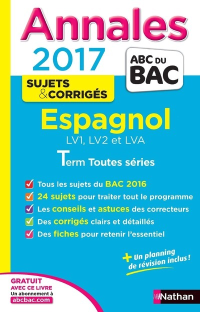 ANNALES BAC 2017 ESPAGNOL TERMINALE TOUTES SERIES CORRIGES - NUMERO 16