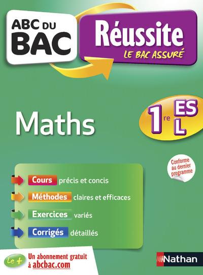 ABC DU BAC REUSSITE MATHS 1ERE ES L