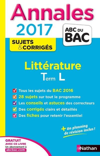 ANNALES BAC 2017 LITTERATURE TERMINALE L -CORRIGES NUMERO 13