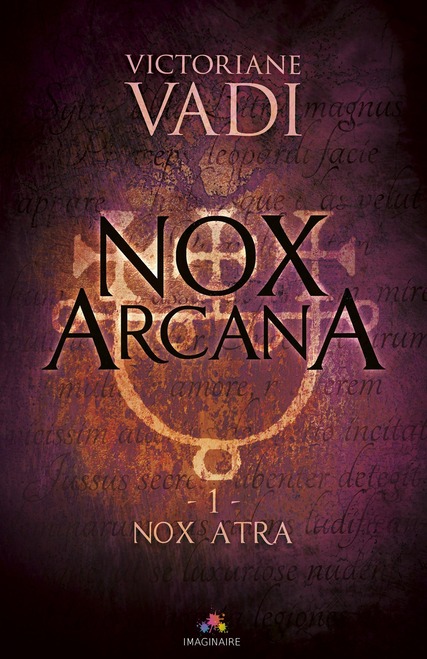 Nox Atra, NOX ARCANA, T1