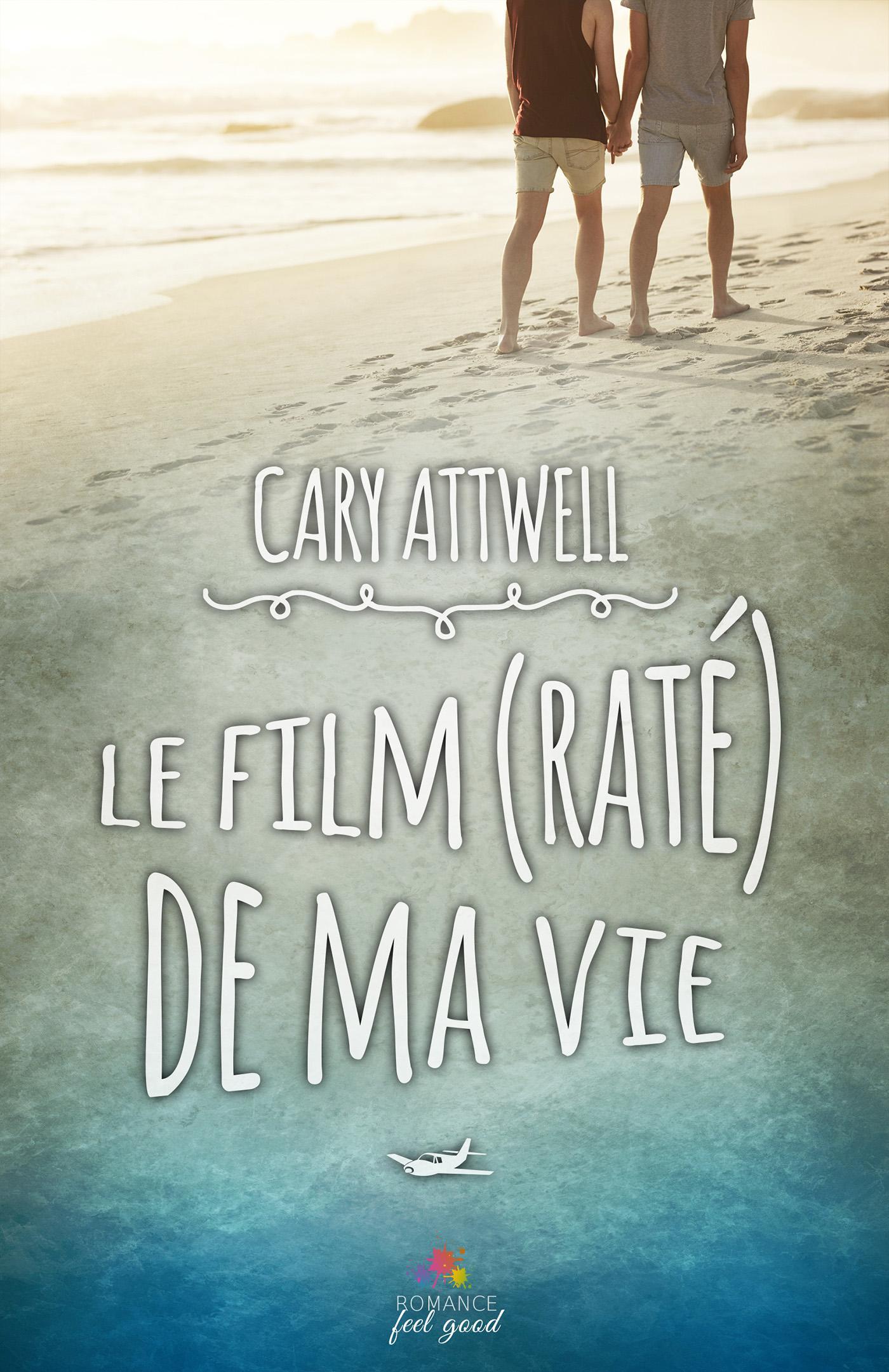 Le film (raté) de ma vie