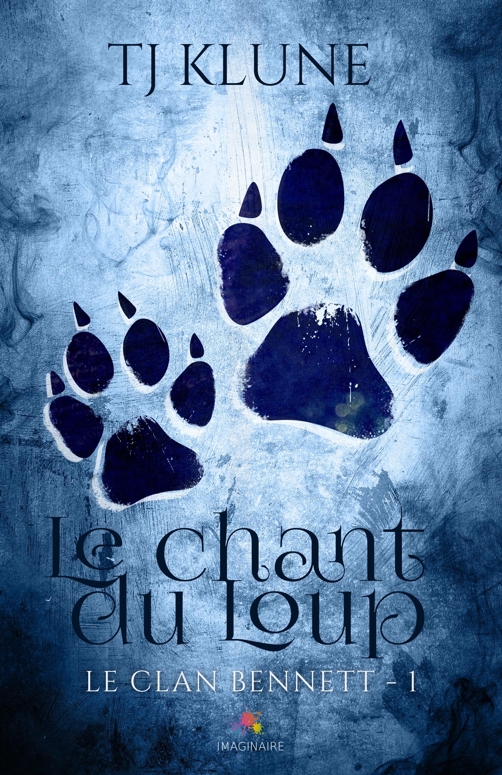 Le chant du Loup, LE CLAN BENNETT, T1