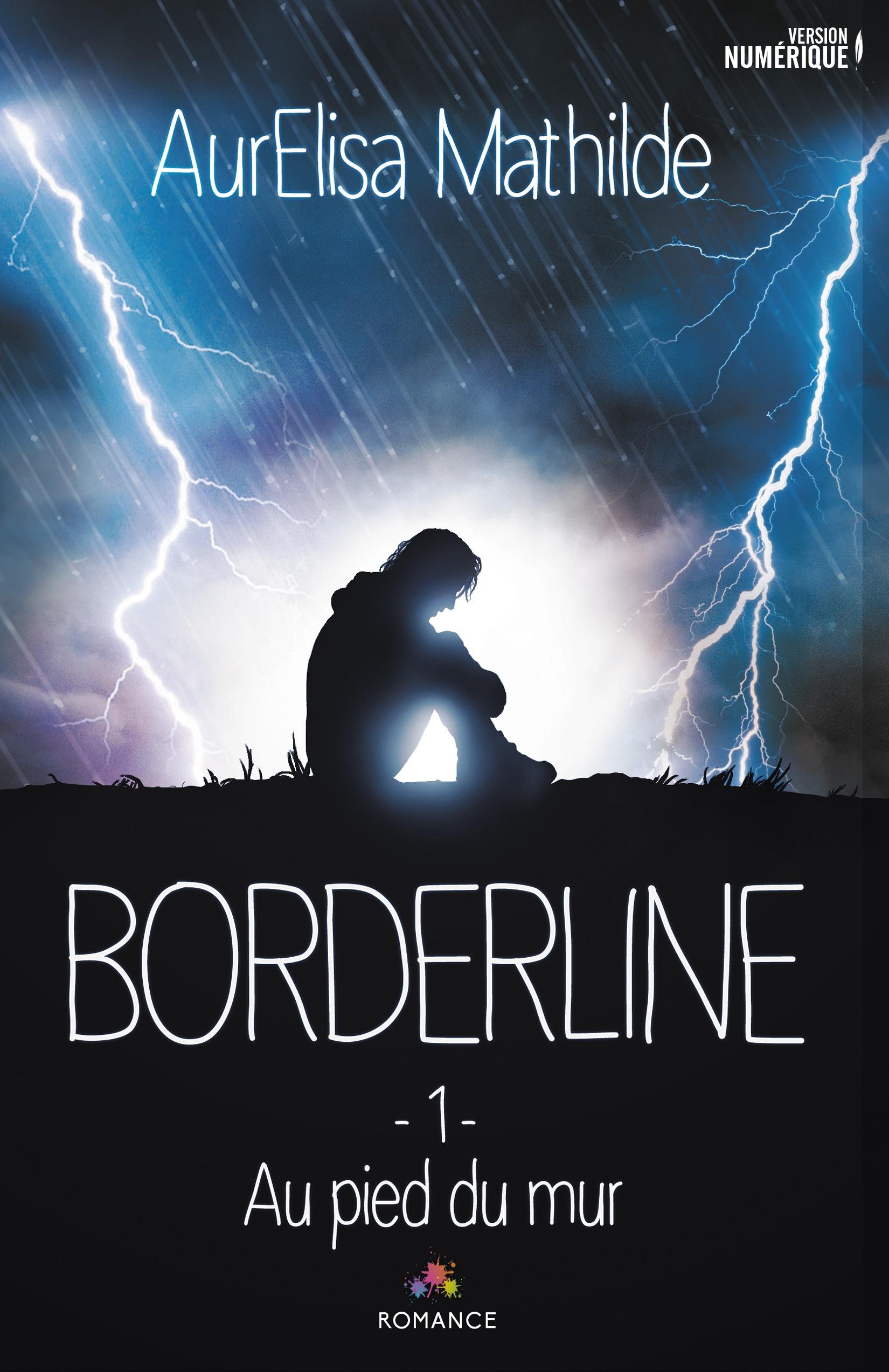 Au pied du mur, BORDERLINE, T1