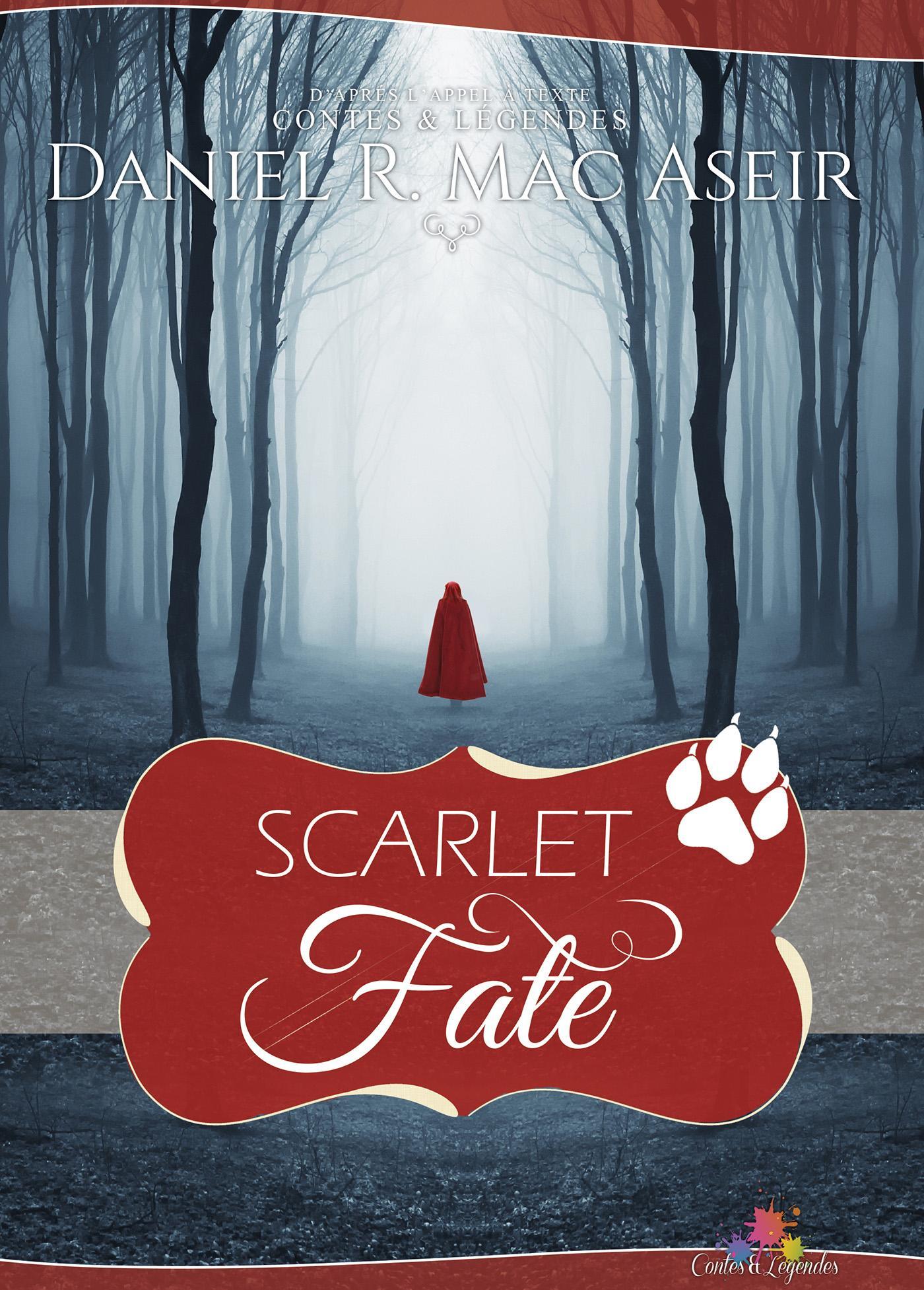 Scarlet Fate, CONTES ET LÉGENDES, T7