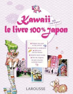 KAWAII - LE LIVRE 100 % JAPON