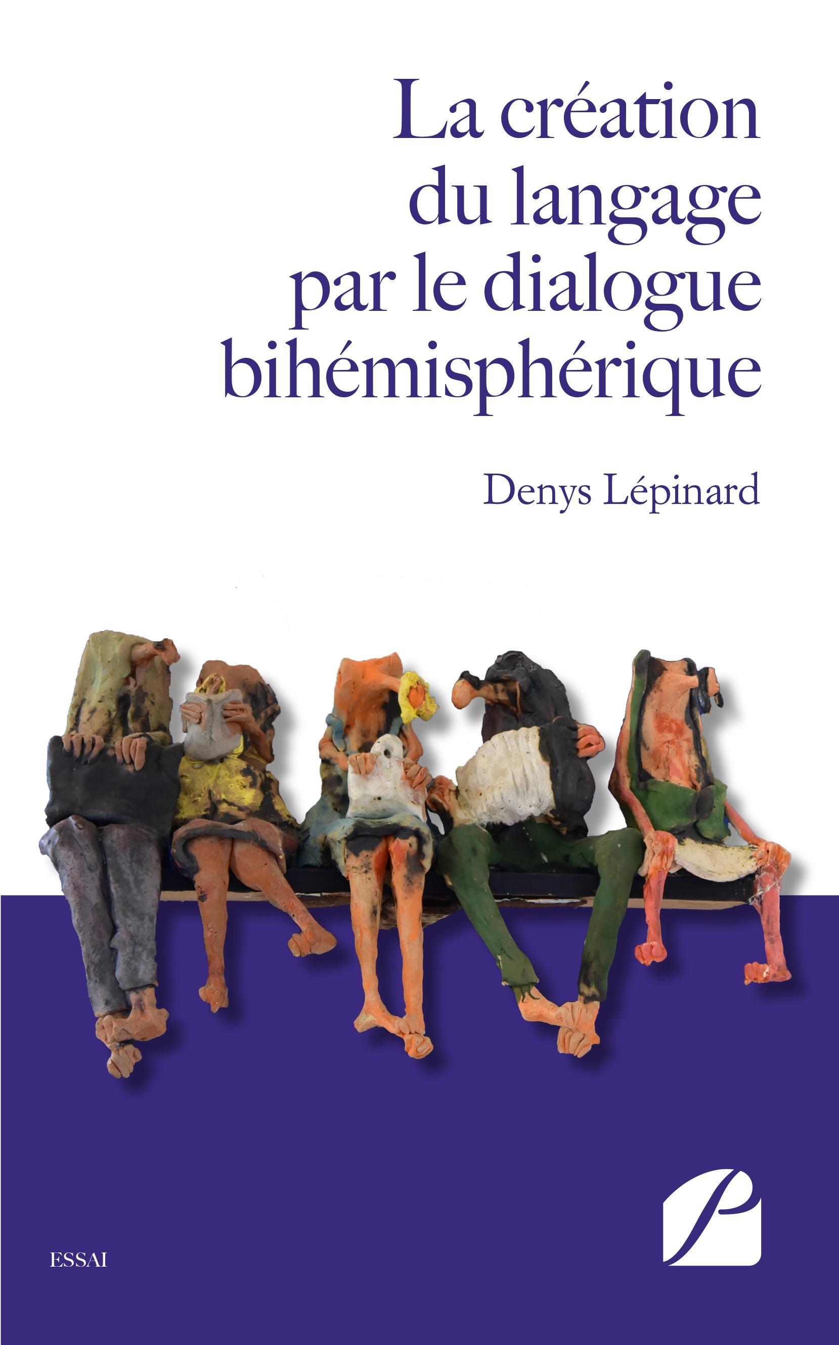 La création du langage par le dialogue bihémisphérique