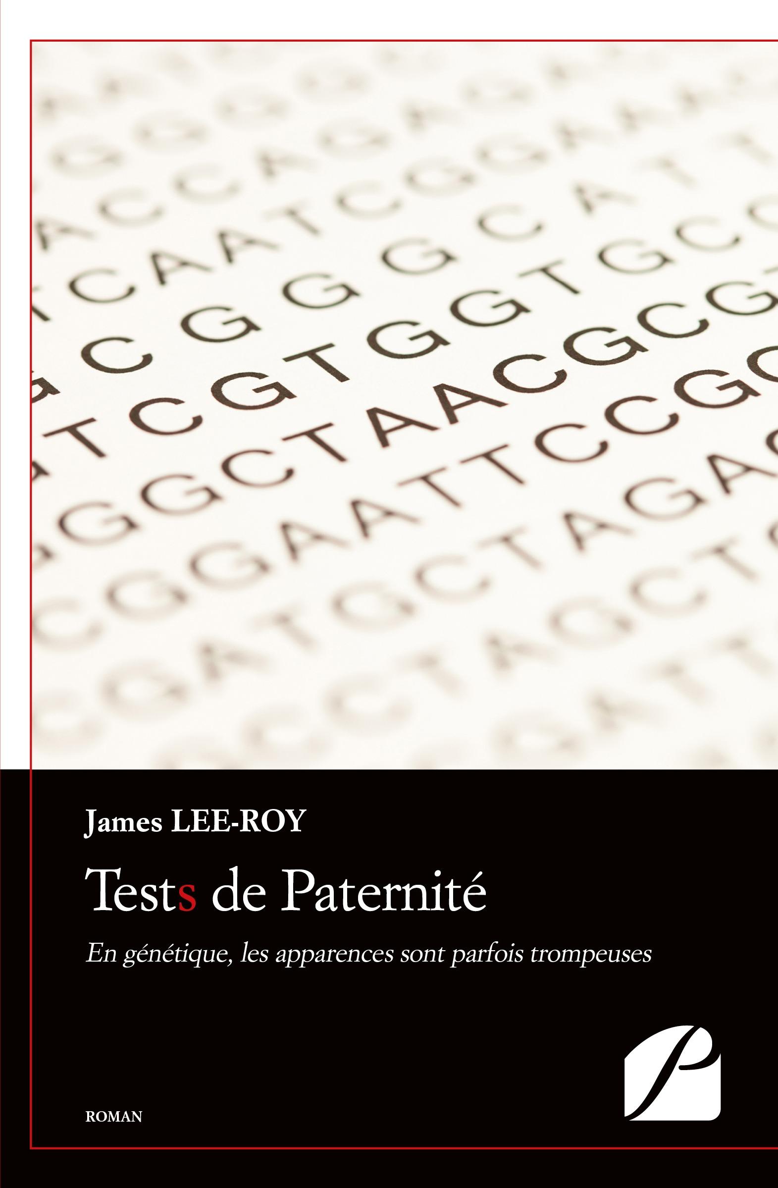 Tests de Paternité, EN GÉNÉTIQUE, LES APPARENCES SONT PARFOIS TROMPEUSES