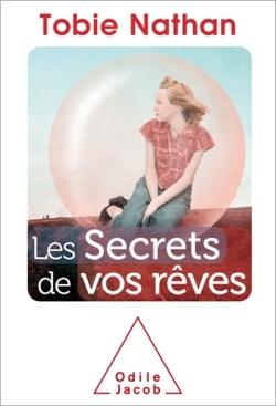 LES SECRETS DE VOS REVES