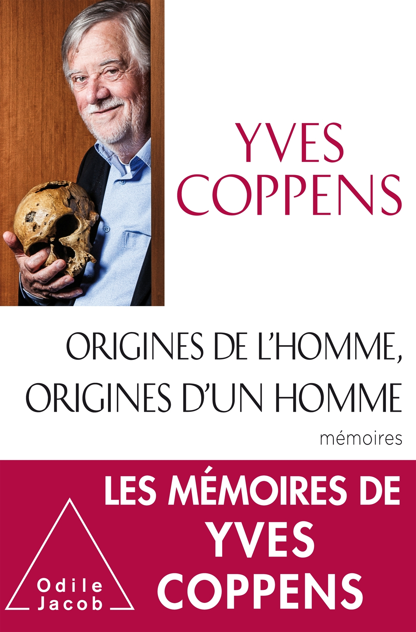ORIGINES DE L'HOMME, ORIGINES D'UN HOMME