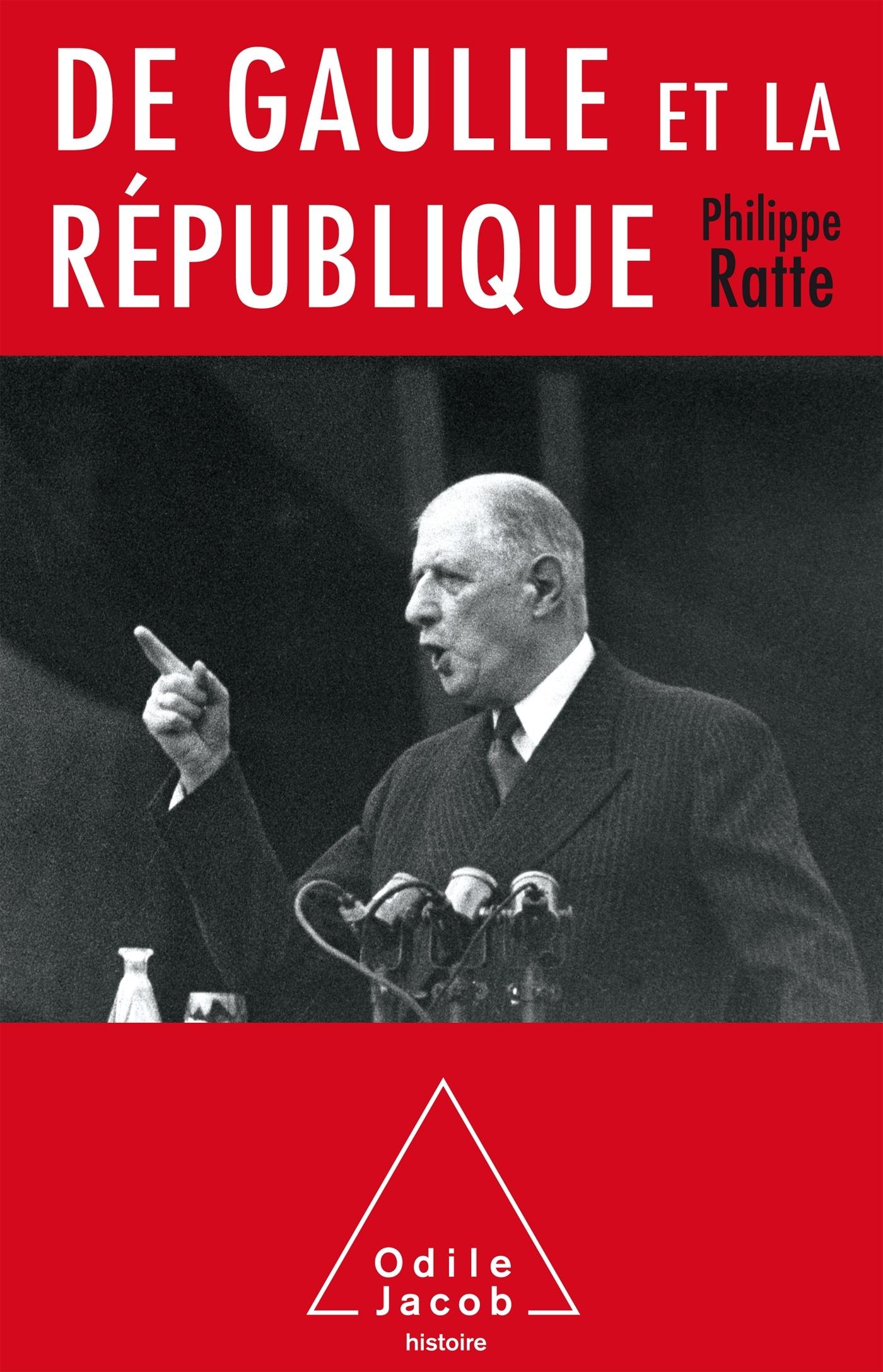 DE GAULLE ET LA REPUBLIQUE