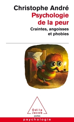 PSYCHOLOGIE DE LA PEUR