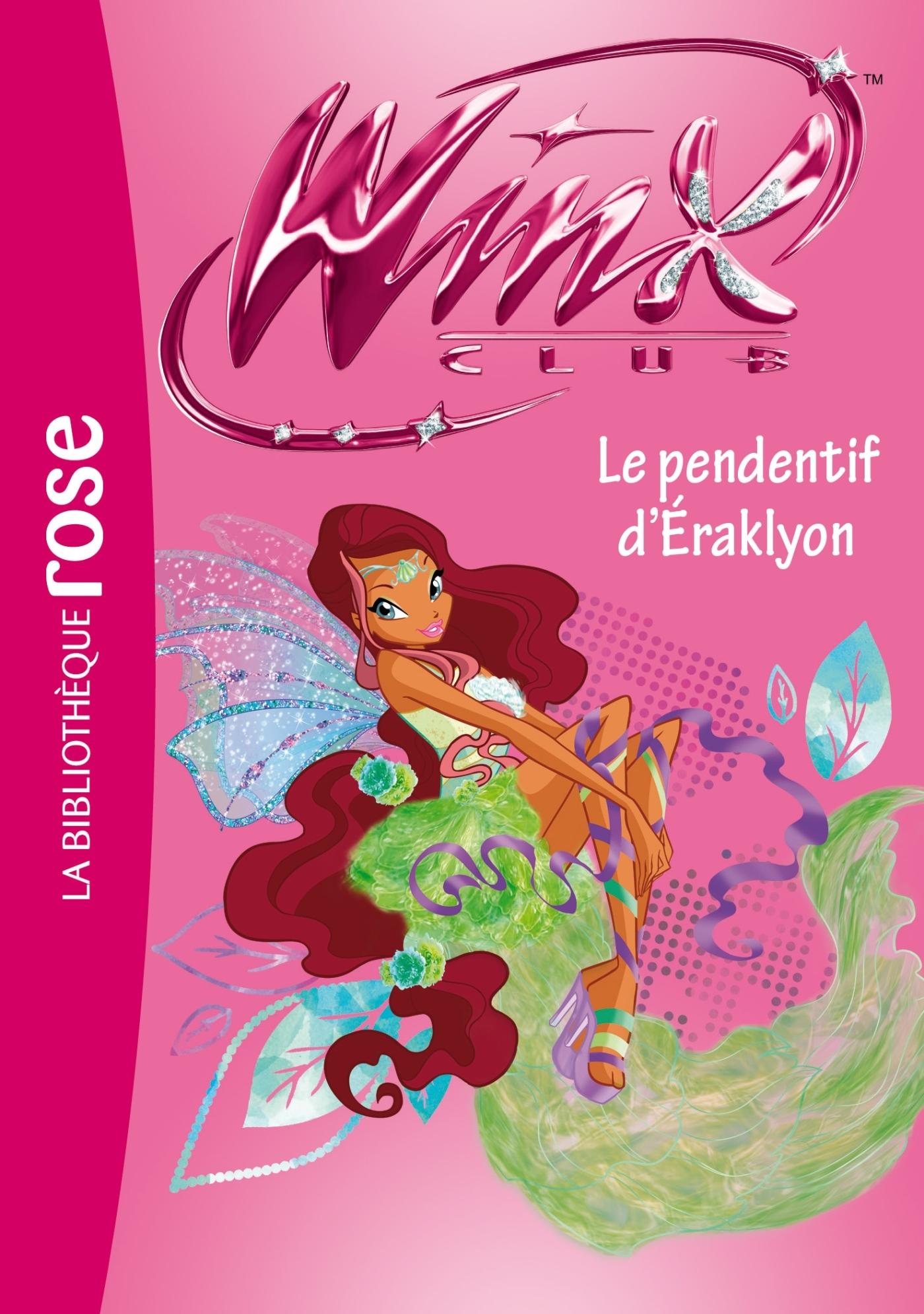 WINX CLUB 52 - LE PENDENTIF D'ERAKLYON