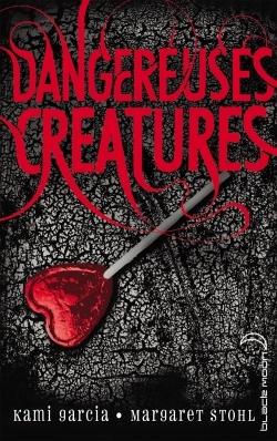 DANGEREUSES CREATURES