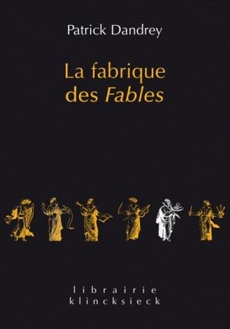 FABRIQUE DES FABLES (LA)