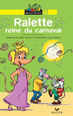 RALETTE REINE DU CARNAVAL