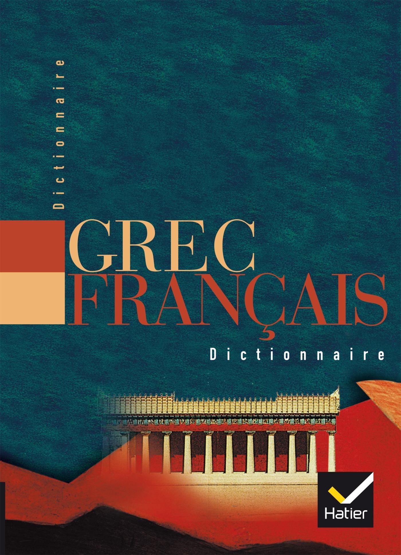 DICTIONNAIRE GREC / FRANCAIS
