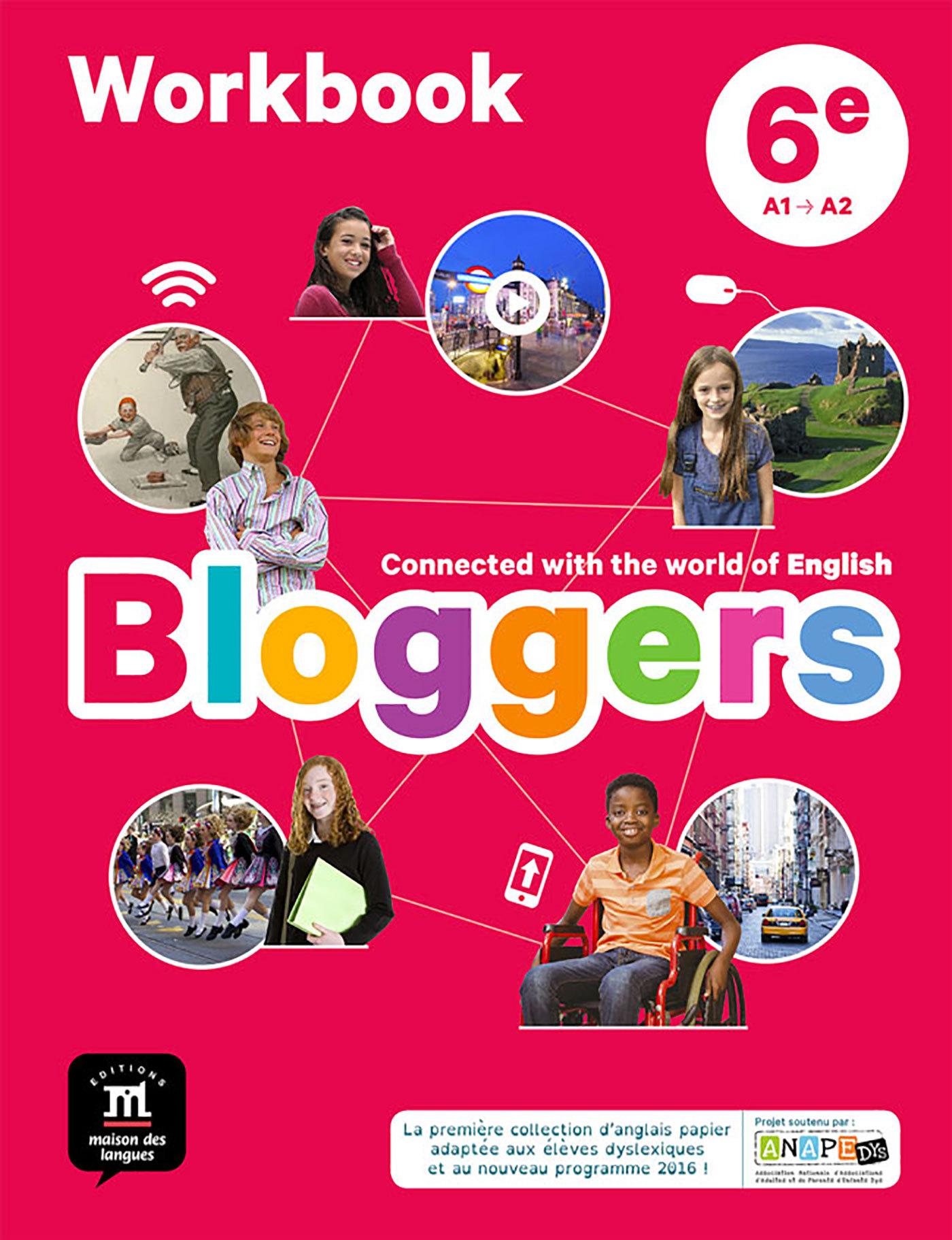 BLOGGERS 6E - CAHIER D'ACTIVITES