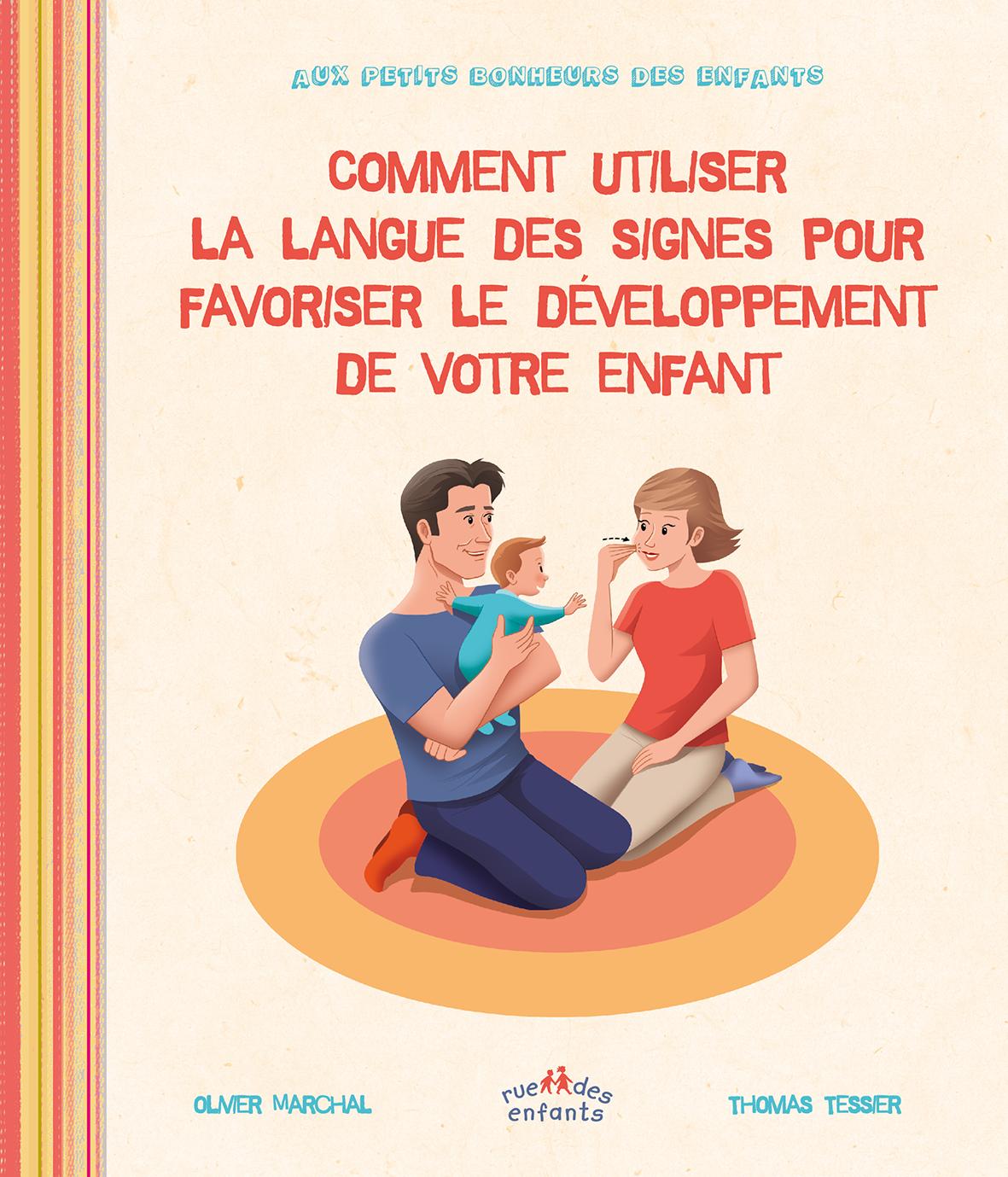 COMMENT UTILISER LA LANGUE DES SIGNES POUR FAVORISER LE DEVELOPPEMENT ENFANT