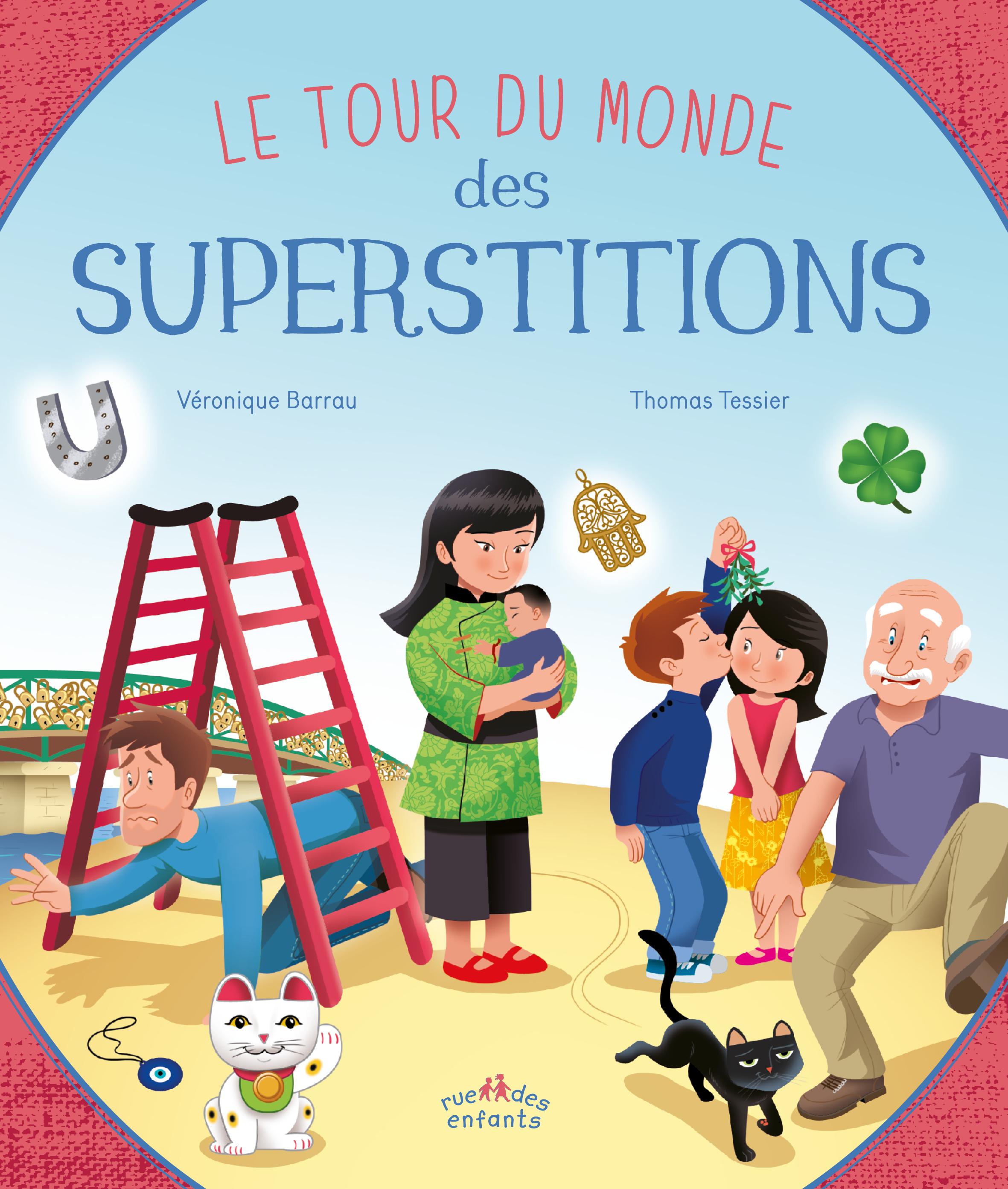 TOUR DU MONDE DES SUPERSTITIONS (LE)