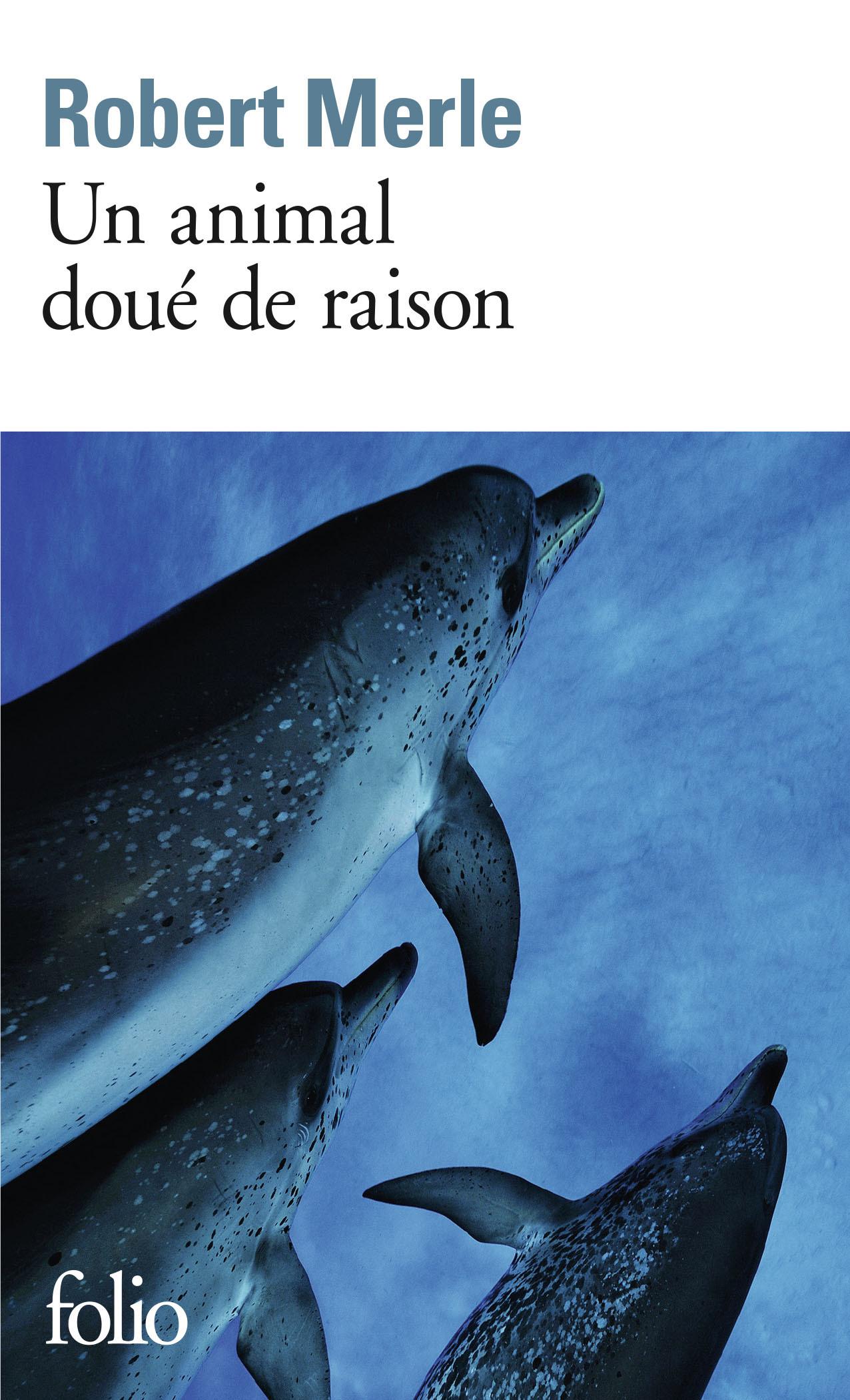 UN ANIMAL DOUE DE RAISON