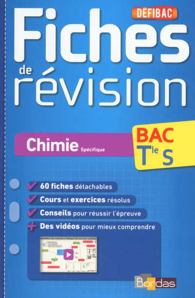 DEFIBAC FICHES DE REVISION CHIMIE SPECIFIQUE BAC TLE S