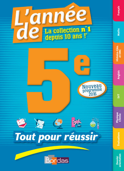 L'ANNEE DE LA 5E - TOUT POUR REUSSIR