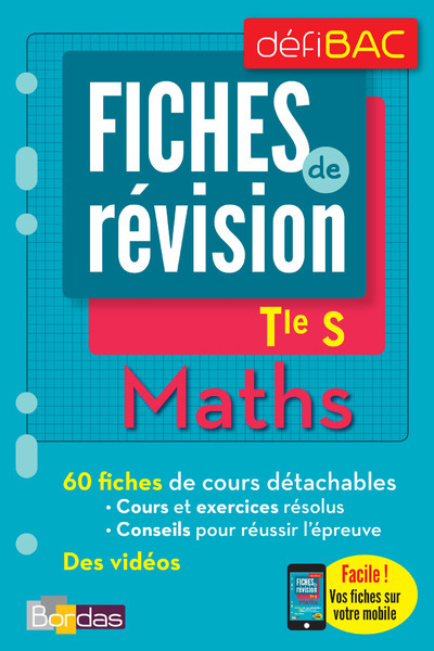 DEFIBAC - FICHES DE REVISION - MATHS SPECIFIQUE ET SPECIALITE TERM S