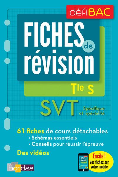 DEFIBAC - FICHES DE REVISION - SVT SPECIFIQUE ET SPECIALITE TERM S