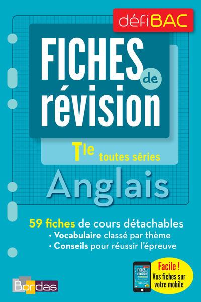 DEFIBAC - FICHES DE REVISION - ANGLAIS TERM TOUTES SERIES