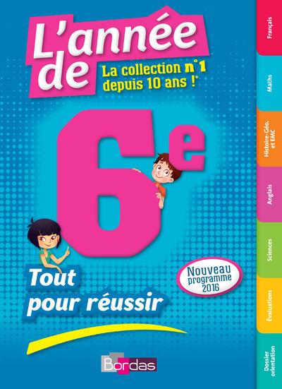 L'ANNEE DE 6E - TOUT POUR REUSSIR