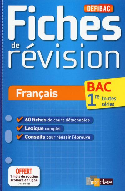 DEFIBAC FICHES DE REVISION FRANCAIS 1RE TOUTES SERIES