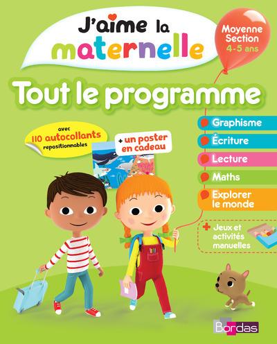 J'AIME LA MATERNELLE - TOUT LE PROGRAMME - MOYENNE SECTION 4-5 ANS