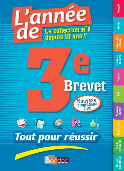 L'ANNEE DE 3EME BREVET - TOUT POUR REUSSIR