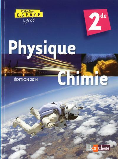PHYSIQUE CHIMIE ESPACE 2DE MANUEL 2014