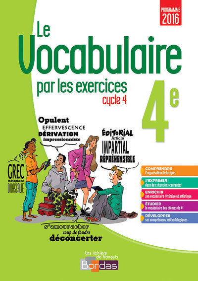 LE VOCABULAIRE PAR LES EXERCICES 4E 2017 CAHIER D'EXERCICES