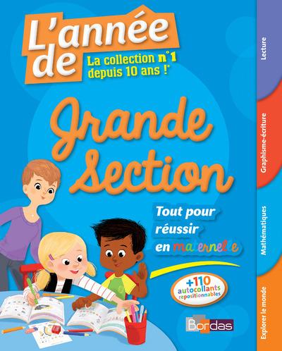 L'ANNEE DE GRANDE SECTION - TOUT POUR REUSSIR EN MATERNELLE 5-6 ANS