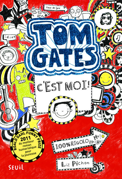 C'EST MOI !. TOM GATES, TOME 1