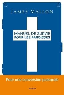 MANUEL DE SURVIE POUR LES PAROISSES