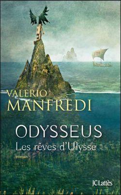 ODYSSEUS : TOME 1 : LES REVES D'ULYSSE