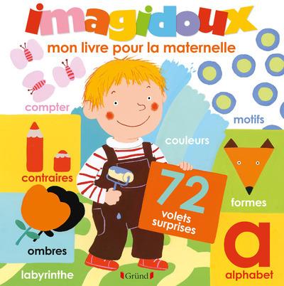 IMAGIDOUX - MON LIVRE POUR LA MATERNELLE