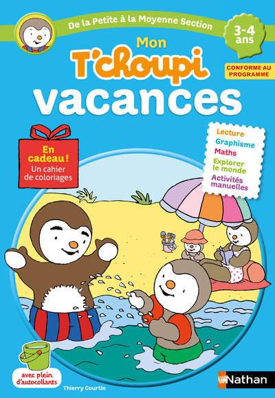 MON T'CHOUPI VACANCES 3-4 ANS