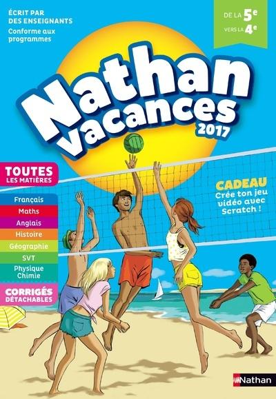 CAHIER DE VACANCES 2017 NATHAN VACANCES TOUTES LES MATIERES DE LA 5E VERS LA 4E