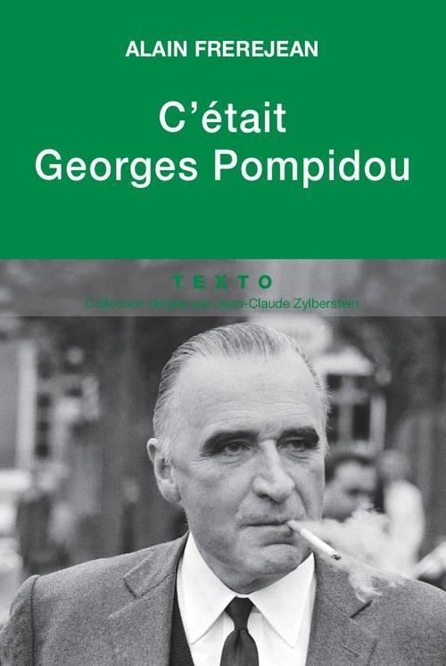 C ETAIT GEORGES POMPIDOU