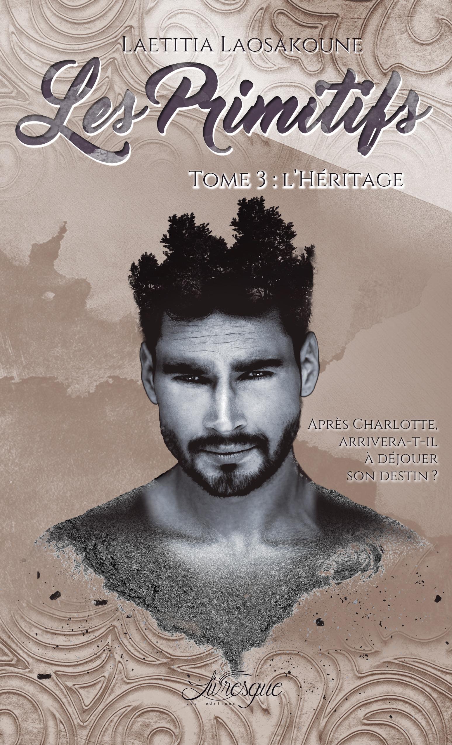 Les Primitifs, Tome 3, L'HÉRITAGE